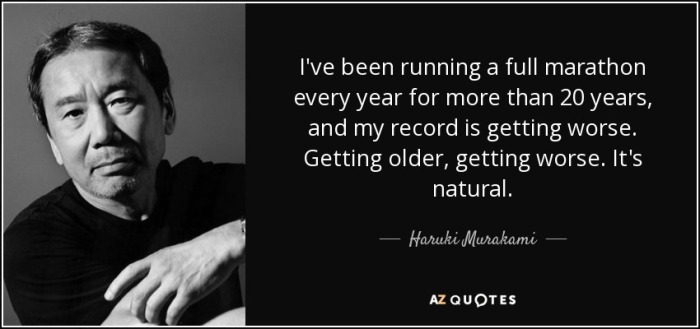 quote-i-ve-been-running-a-full-marathon-every-year-for-more-than-20-years-and-my-record-is-haruki-murakami-20-92-13